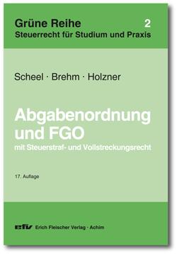 Grüne Reihe: Abgabenordnung und FGO